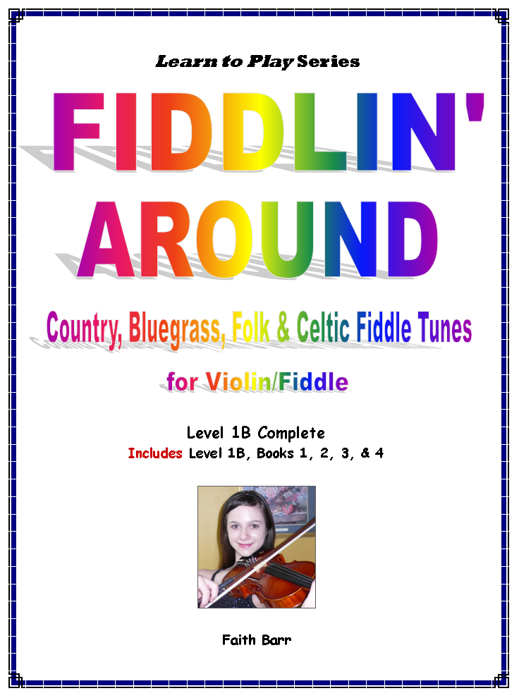 1B Learn To Play Violin Fiddlin' Around Level 1B Complete (4 books)