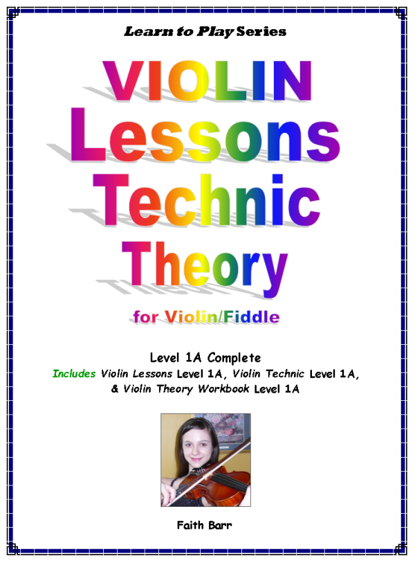 Learn To Play Violin Lessons Technic and Theory Level 1A Complete (3 books)